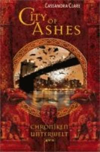 City of Ashes. Chroniken der Unterwelt 02.