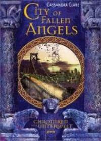 City of Fallen Angels. Chroniken der Unterwelt 04.