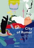 City of Rumor - The Compulsion to Write About Berlin.