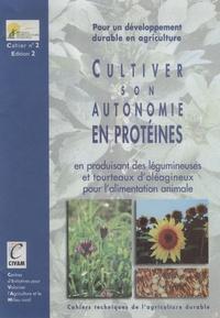 CIVAM - Cultiver son autonomie en protéines - En produisant des légumineuses et tourteaux d'oléagineux pour l'alimentation animale.