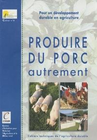 CIVAM - Produire du porc autrement - Pour un développement durable en agriculture.