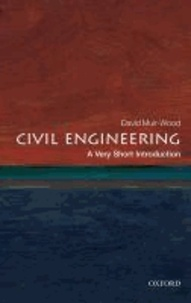 Civil Engineering: A Very Short Introduction.