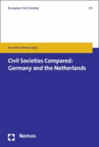 Civil Societies Compared: Germany and the Netherlands.