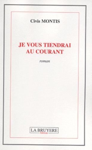 Je Vous Tien Au Courant