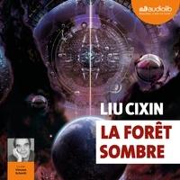 Cixin Liu - La Forêt sombre.