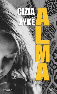 Cizia Zykë - Alma.