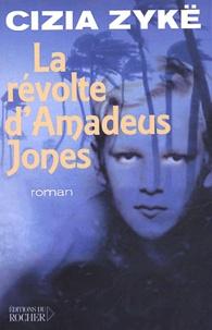 Cizia Zykë - La révolte d'Amadeus Jones.