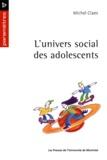 Claes, Michel - L'univers social des adolescents.
