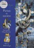 Clair Arthur - Germaine Chaudeveine Tome 1 : Parfum de sorcière.