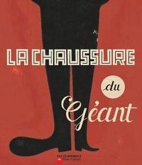 Clair Arthur - La chaussure du Géant.