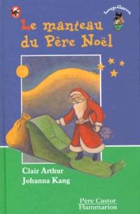 Clair Arthur et Johanna Kang - Le manteau du Père Noël.