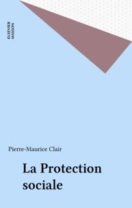Clair - La Protection sociale.
