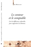 Clair Michalon - Le conteur et le comptable - Lire les différences culturelles pour rapprocher les Hommes.