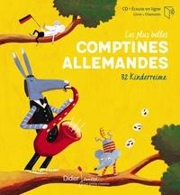 Claire Abbis-Chacé et Rémi Saillard - Les plus belles comptines allemandes - 32 Kinderreime. Textes en français et en allemand. 1 CD audio MP3