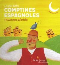 Claire Abbis-Chacé et Carmen Diaz-Bosetti - Les plus belles comptines espagnoles - 33 canciones infantiles. 1 CD audio