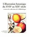 Claire-Aline Nussbaum et Thierry Dubois-Cosandier - L'illustration botanique du XVIIe au XIXe siècle à travers les collections de la Bibliothèque.