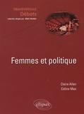 Claire Allan et Céline Mas - Femmes et politique.