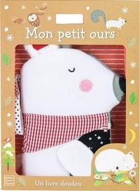 Claire Allouch et Sally Payne - Mon petit ours - Un livre-doudou.
