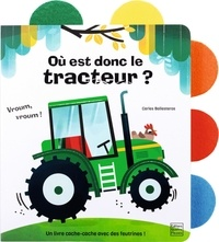 Claire Allouch et Carles Ballesteros - Où est donc le tracteur ?.