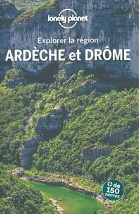 Claire Angot et Caroline Delabroy - Ardèche et Drôme.