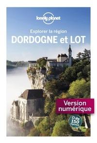 Claire Angot et Olivier Cirendini - Dordogne et Lot.