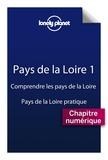 Claire Angot et Edouard Bal - Pays de la Loire 1 - Comprendre La Loire et Pays de la Loire pratique.