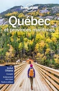 Livres gratuits télécharger le format pdf Québec et provinces maritimes RTF PDB MOBI par Claire Angot, Jennifer Doré Dallas, Maud Hainry, Emilie Thièse in French