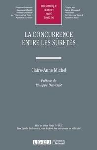 Claire-Anne Michel - La concurrence entre les sûretés.