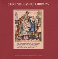 Claire Aptel et Colette Méchin - Saint Nicolas des Lorrains - Exposition préfigurative du Musée de l'Image à Epinal, du 7 au 21 décembre 1996.