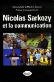 Claire Arfutel et Marlène Duroux - Nicolas Sarkozy et la communication.