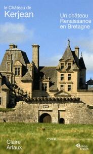 Openwetlab.it Le Château de Kerjean - Un château renaissance en bretagne Image