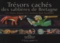 Claire Arlaux et Andrew-Paul Sandford - Trésors cachés des sablières de Bretagne.