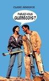 Claire Armange - Parlez-vous québécois ?.