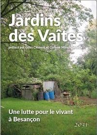 Claire Arnoux et Daniel Fortin - Jardins des Vaîtes - Une lutte pour le vivant à Besançon.
