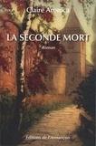 Claire Aronica - La seconde mort.