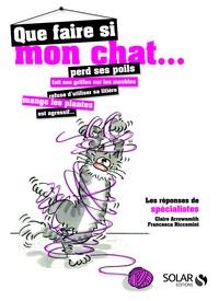 Claire Arrowsmith et Francesca Riccomini - Que faire si mon chat....