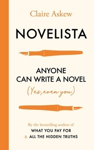 Claire Askew - Novelista - Anyone can write a novel. Yes, even you..