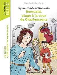 Claire Astolfi - Romuald, otage à la cour de Charlemagne.