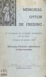 Claire Auberive et P. Carrez - Mémorial Otton de Freising - À l'occasion du 8e centenaire de sa mort, Morimond, 22 septembre 1958. Mélanges d'histoire cistercienne et haut-marnaise.