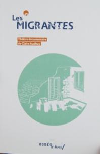 Claire Audhuy et Nicolas Lefebvre - Les migrantes.