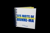 Claire Audhuy - Les mots de Bonne-Ma.