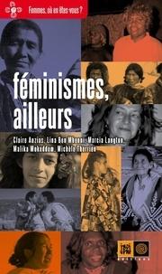 Claire Auzias et Michèle Therrien - Féminismes, ailleurs.