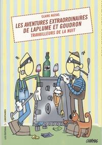 Claire Auzias - Les aventures extraordinaires de Laplume et Goudron, travailleurs de la nuit..