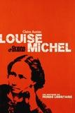 Claire Auzias - Louise Michel, une anarchiste hétérogène - Matériaux pour une biographie.