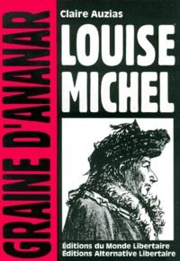 Claire Auzias - Louise Michel.