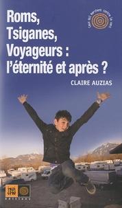 Galabria.be Roms, Tsiganes, Voyageurs : l'éternité et après ? Image