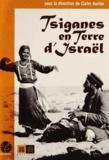 Claire Auzias - Tsiganes en Terre d'Israël.