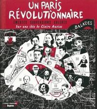 Claire Auzias - Un Paris révolutionnaire.