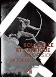 Claire Barbillon et Jérôme Godeau - Bourdelle et l'Antique - Une passion moderne.