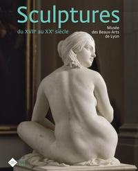 Claire Barbillon et Catherine Chevillot - Sculptures du XVIIe au XXe siècle - Musée des Beaux-Arts de Lyon.